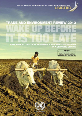 UNCTAD Trade and Environment Review 2013